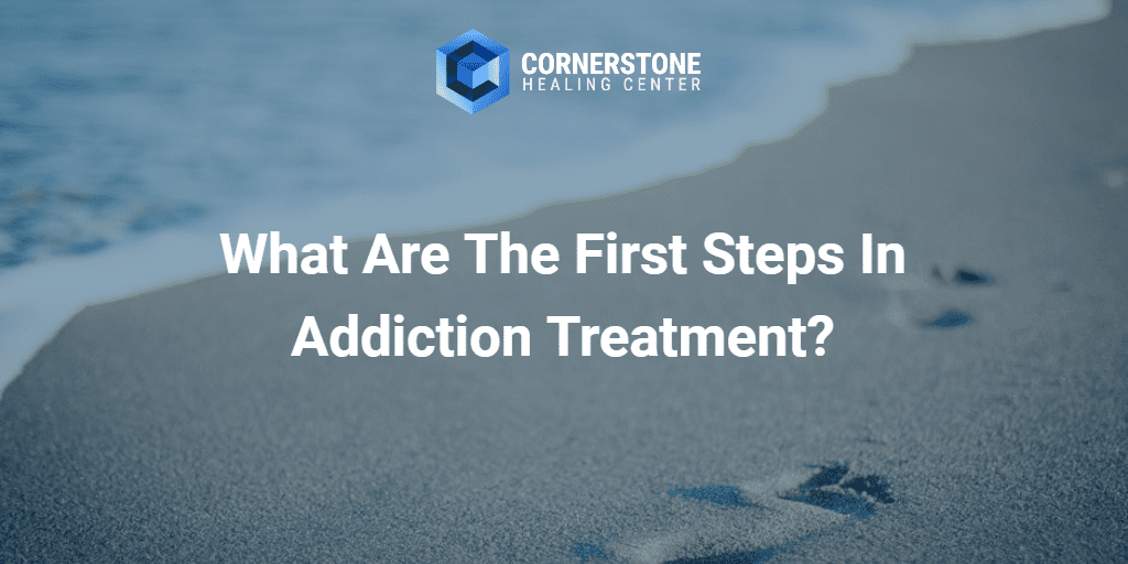 What Are the First Steps in Addiction Treatment? 15